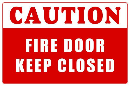 Caution Fire Door Keep Closed Informational Safety Sign