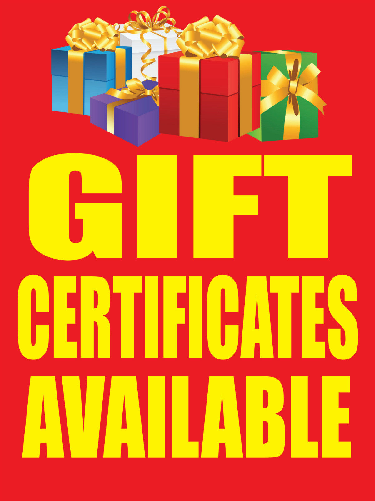 Gift certificates available 18x24 store business retail gift certificates available 18x24 store business retail promotion signs xflitez Gallery