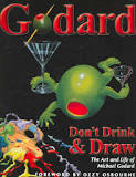 "Michael Godard ""Don't Drink & Draw"" Book Book"