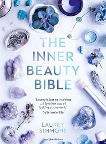 The Inner Beauty Bible by Laurey Simmons - Unearthed Crystals