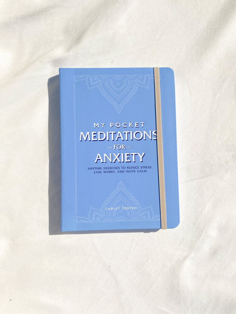 My Pocket Meditations for Anxiety - Unearthed Crystals