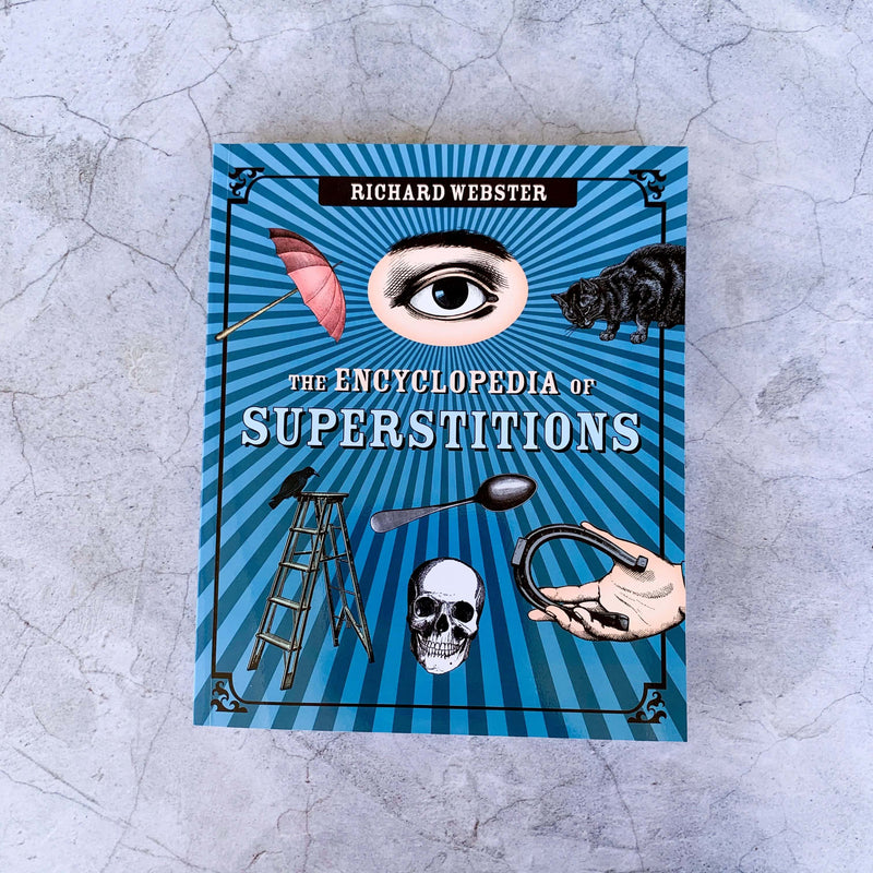 The Encyclopedia of Superstitions - Unearthed Crystals