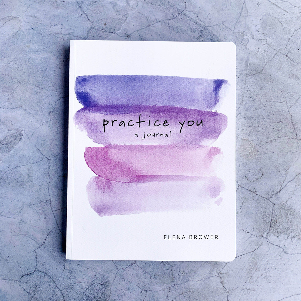 Practice You | A Journal - Unearthed Crystals
