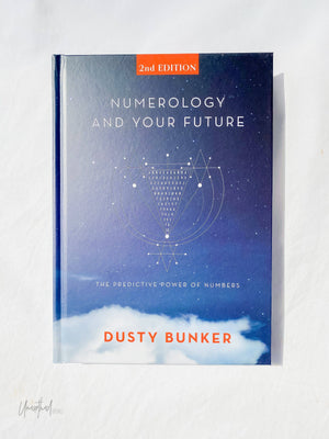 Numerology And Your Future | 2nd Edition - Unearthed Crystals
