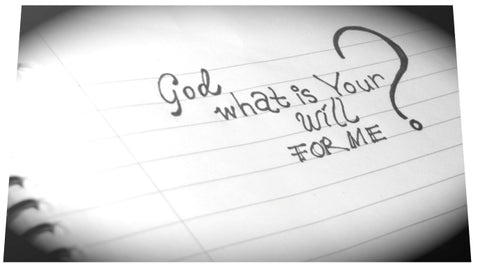 What is God's will  for me?