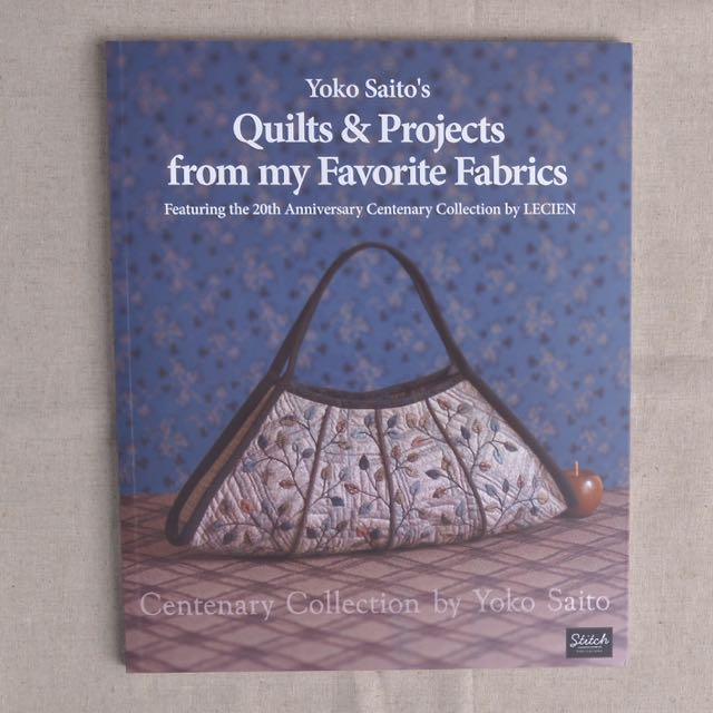 Yoko Saito Book Quilts & Projects