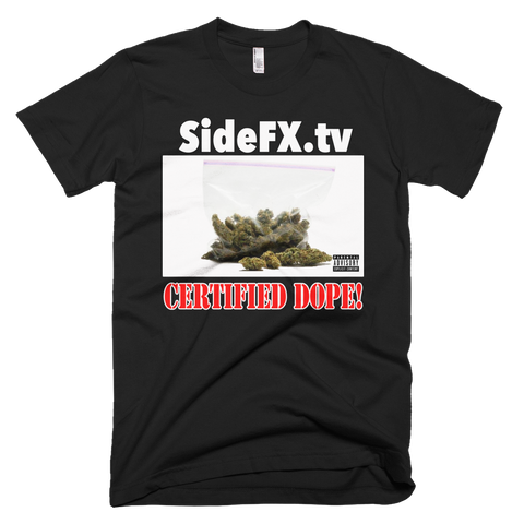 Short-Sleeve T-Shirt Certified Dope
