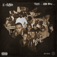 K-Rino - Then...And Now... (2/4)