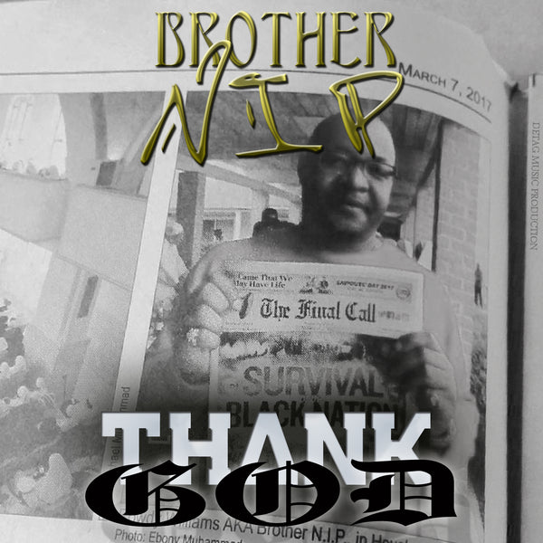 Thank God (Brother Nip)