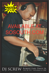 "DJ Screw - POSTER ""The Legend at Work"" (24"" x 36"")"