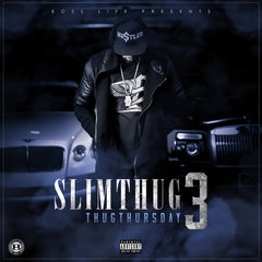 Slim Thug - Thug Thursday 3