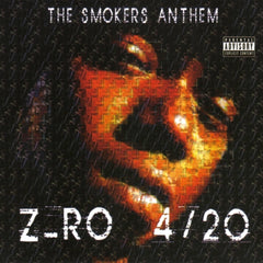 420 The Smokers Anthem