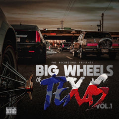 Big Wheels Of Texas Vol. 1