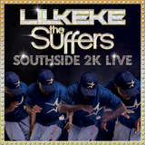 "Lil' Keke & The Suffers ""Southside 2K Live"" - 7"" Vinyl Record"