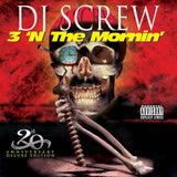 3 'N The Mornin' 20th Anniversary (Deluxe Edition)