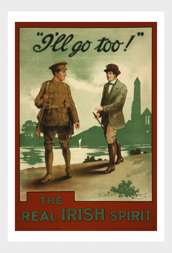 "WWI The Real Irish Spirit ""I'll Go Too!"" War Enlistment Poster Military Digital Download"