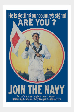WWI Join The Navy Got The Signal Recruitment War Poster Military Digital Download