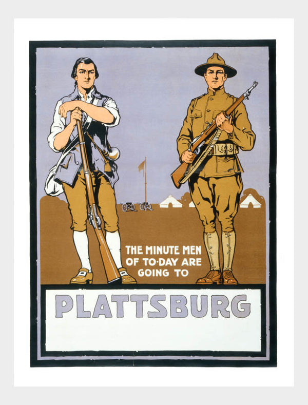 WWI The Minute Men Of Today Are Going To Platssburg War Poster Military Digital Download