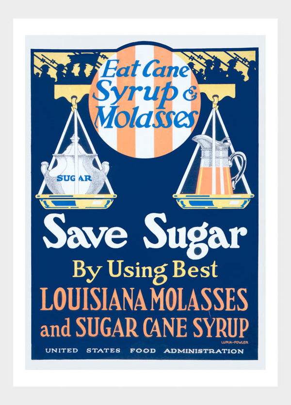 WWI Eat Cane Syrup & Molasses Save Sugar War Poster Digital Download