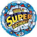 "18"" Have a Super Birthday"