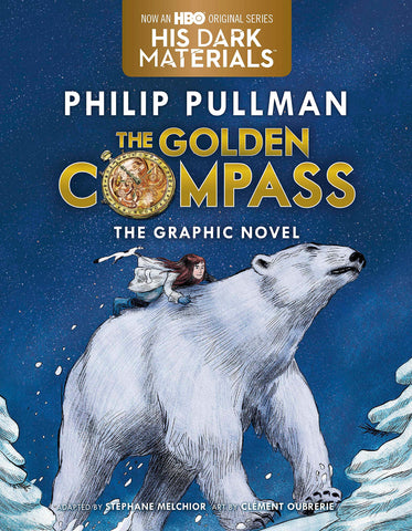 Golden Compass Graphic Novel, Complete Edition