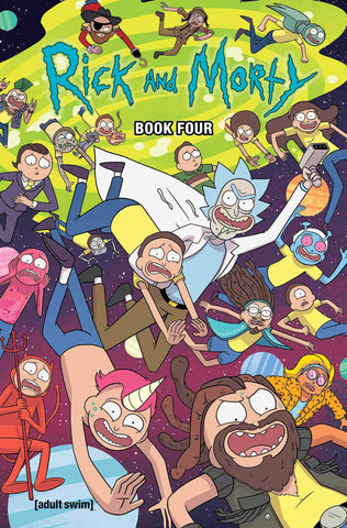 Rick and Morty Book Four: Deluxe Edition