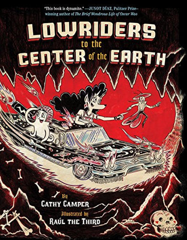 Lowriders to the Center of the Earth - Book 2