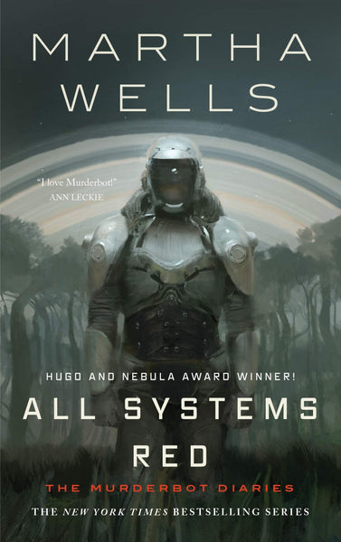 All Systems Red: The Murderbot Diaries 1