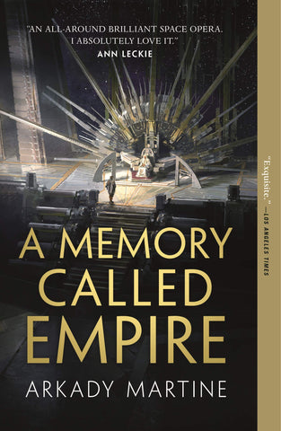 A Memory Called Empire: Teixcalaan Book 1