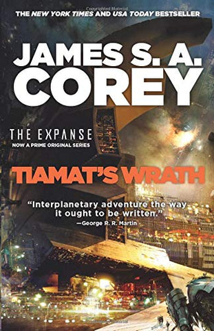 Tiamat's Wrath: The Expanse Book 8