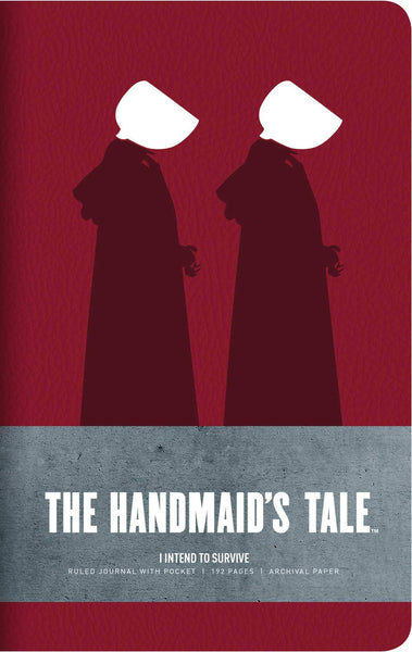 Notebook: I Intend to Survive (The Handmaid's Tale)