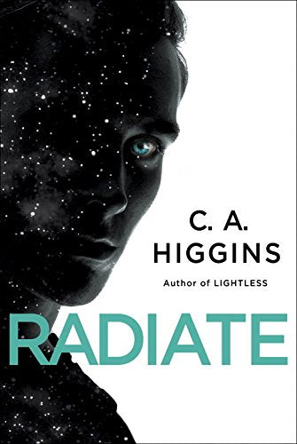 Radiate: The Lightless Trilogy Book 3