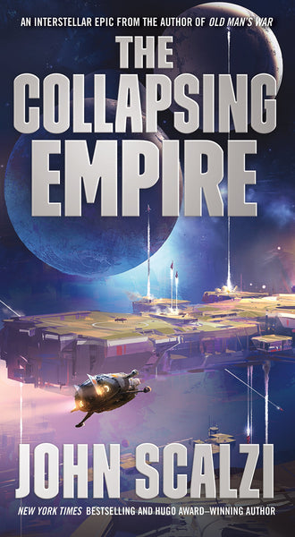 The Collapsing Empire: The Interdependency Book 1