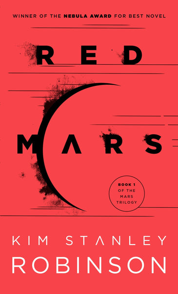 Red Mars: Mars Trilogy Book 1