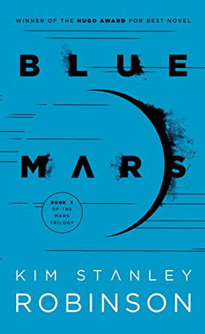 Blue Mars: Mars Trilogy Book 3