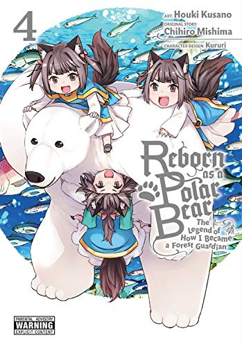 Reborn as a Polar Bear: Vol. 4