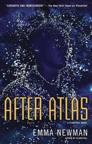 After Atlas: A Planetfall Novel Book 2
