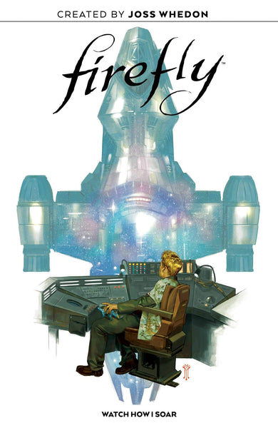 Firefly Original Graphic Novel: Watch How I Soar