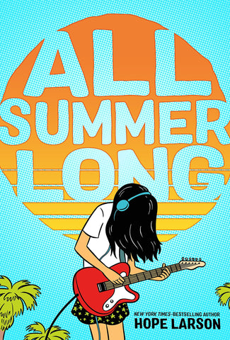 All Summer Long (The Eagle Rock Trilogy)