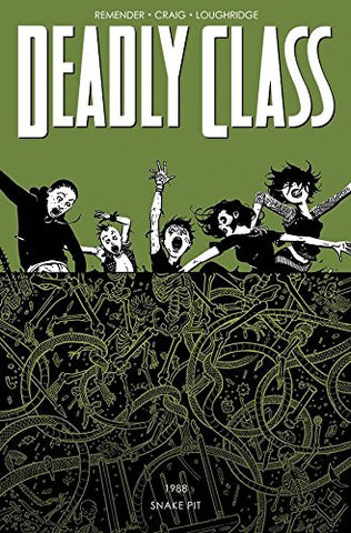 Deadly Class Volume 3: The Snake Pit