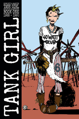 Tank Girl Color Classics Book One (1988-1990)