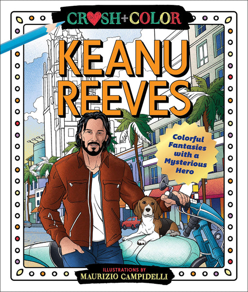 Crush and Color: Keanu Reeves