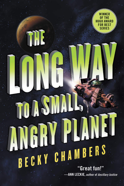 The Long Way to a Small, Angry Planet: Wayfarers Book 1