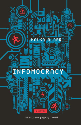 Infomocracy: The Centenal Cycle Book 1