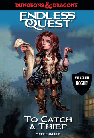 Dungeons & Dragons: To Catch a Thief: An Endless Quest Book
