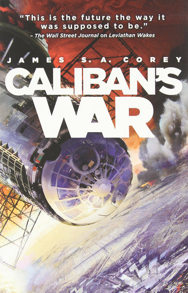 Caliban's War: The Expanse Book 2