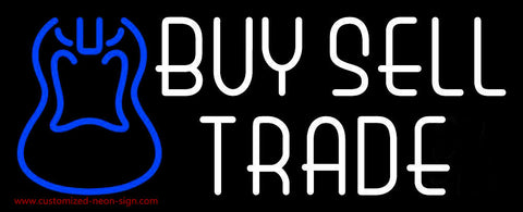 Buy Sell Trade Guitar 1 Neon Sign