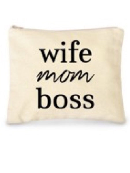 Pouch - Wife, Mom, Boss