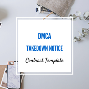 Contract Template: DMCA Takedown Notice