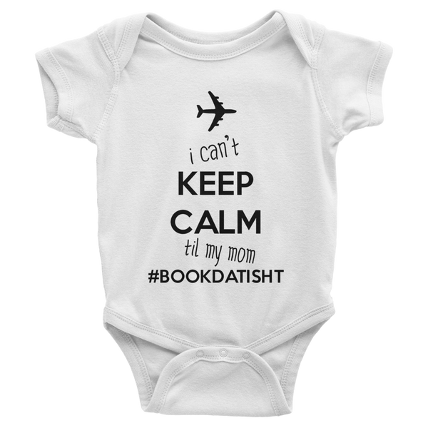 Keep Calm and #BookDatIsht Baby Onesie